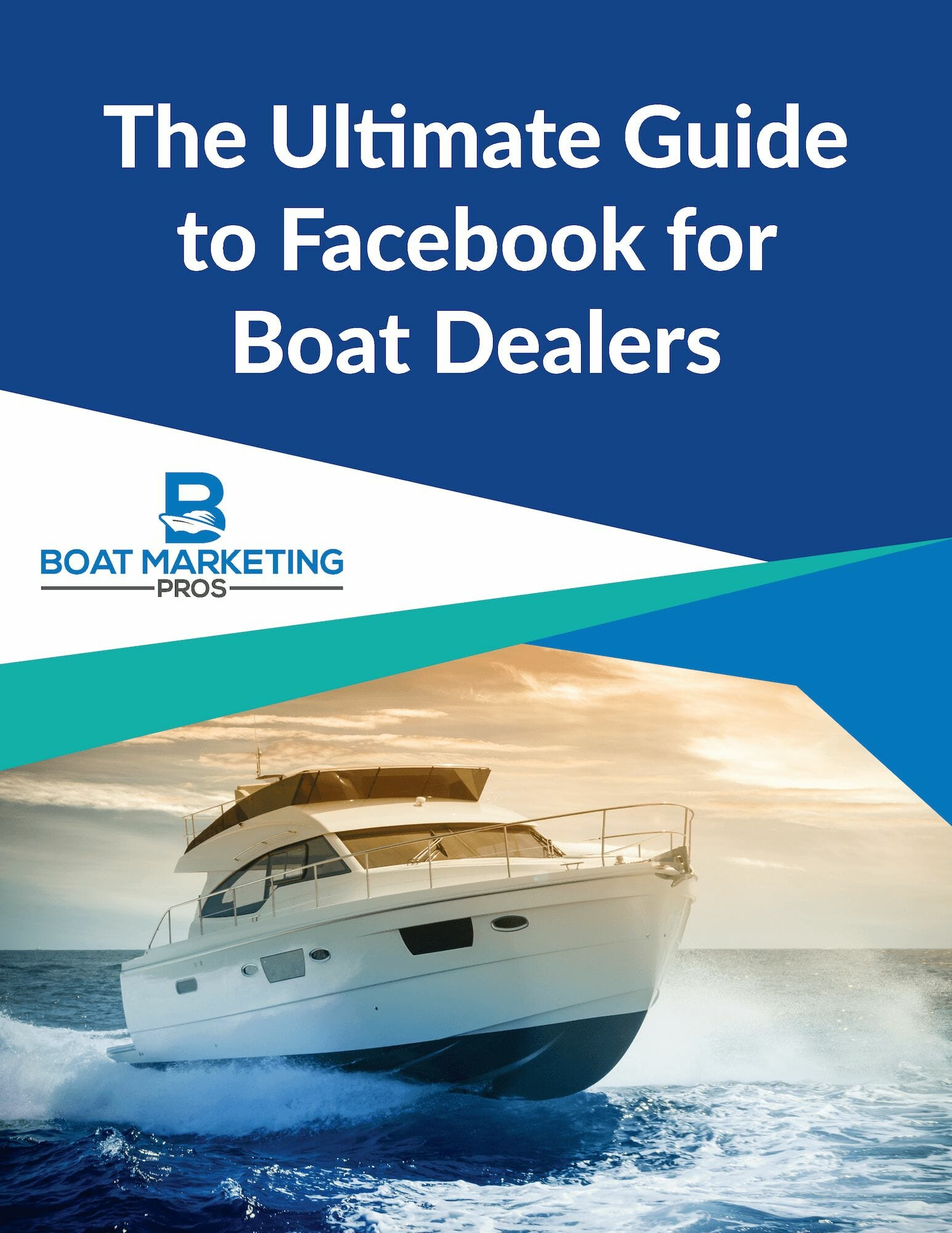 Cover of the Ultimate Guide to Facebook for Boat Dealers