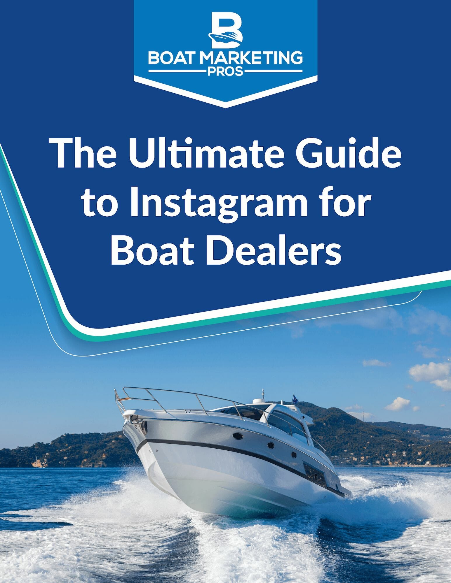 Cover of The Ultimate Guide to Instagram for Boat Dealers